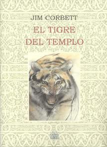 El tigre del templo Jim Corbett Caza Venatoria