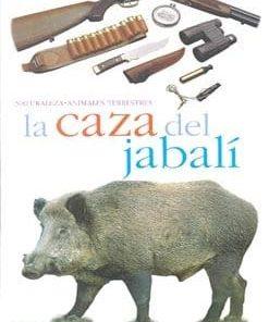 La caza del Jabali