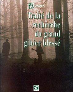 TRAITE RECHERCHE GIBIER BLESSE
